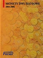 Album na monety 2 z� - 2004 - 2006 - Fischer - monety
