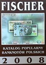 Katalog Banknotów Polskich Fischer 2008