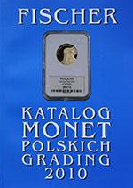 Katalog monet polskich - Fischer 2010 - GRADING