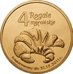 4 Rogale Marcińskie 2011 - Poznań - monety