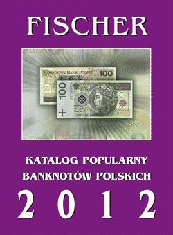 Katalog Banknotów Polskich Fischer 2012