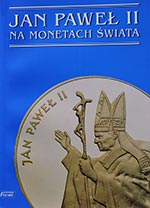 Jan Paweł II na Monetach Świata - Katalog Monet Fischer 2010