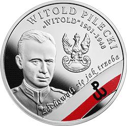 """10 zł 2017 Wyklęci przez komunistów żołnierze niezłomni - Witold Pilecki ps. """"Witold"""""""