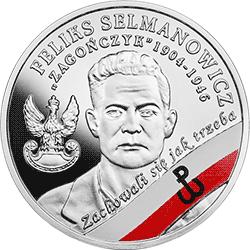 """10 zł 2017 Wyklęci przez komunistów żołnierze niezłomni - Feliks Selmanowicz """"Zagończyk"""" - monety"""