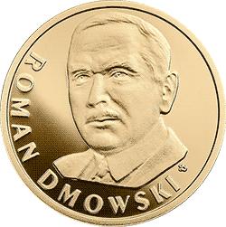 100 zł 2017 Stulecie odzyskania przez Polskę niepodległości – Roman Dmowski - monety