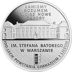 10 zł 2018 100-lecie powstania Gimnazjum i Liceum im. Stefana Batorego w Warszawie - monety
