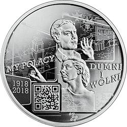 10 zł 2018 My Polacy dumni i wolni 1918–2018